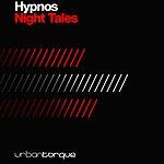 Hypnos Night Tales (4-Track Maxi-Single)