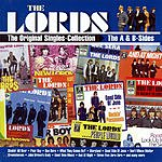 The Lords The Original Singles Collection: The A & B-sides