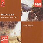 Anton Bruckner Symphonies Nos.3&7