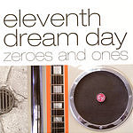 Eleventh Dream Day Zeroes And Ones