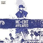 MC Eiht Affiliated (Parental Advisory)