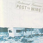 Richmond Fontaine Post To Wire