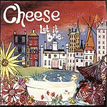 Cheese Let It Brie (1994-1997)
