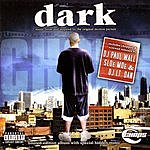 Chops Dark: Music From And Inspired By The Original Motion Picture (Parental Advisory)