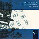 Billy Bragg Talking With the Taxman About Poetry (Remastered)