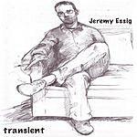 Jeremy Essig Transient
