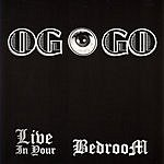 OGOGO Live In Your Bedroom