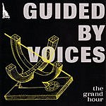 Guided By Voices The Grand Hour (EP)