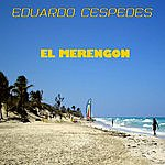 Eduardo Cespedes El Merengon (Single)