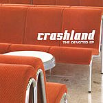 Crashland The Devoted EP