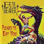 Evil Beaver Pleased To Eat You