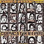 Cobra Verde Copycat Killers