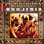Brujeria The Mexicutioner! The Best Of Brujeria