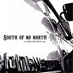 South Of No North ...In That Old White Van (EP)