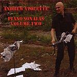Andrew Violette Piano Sonatas, Vol.2