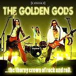The Golden Gods The Thorny Crown Of Rock And Roll