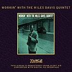 Miles Davis Quintet Workin' With The Miles Davis Quintet