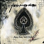 Dirty Pretty Things Bang Bang Your Dead: Live At Stoke (Single)