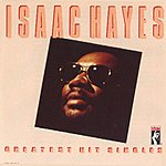 Isaac Hayes Greatest Hit Singles (Remastered)