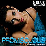 Nelly Furtado Promiscuous (Single)