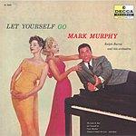 Mark Murphy Let Yourself Go