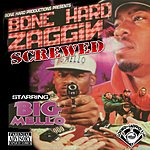 Big Mello Bone Hard Zaggin (Chopped And Screwed) (Parental Advisory)