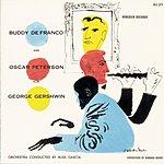 Oscar Peterson Buddy Defranco And Oscar Peterson Play George Gershwin