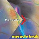 Myracle Brah Translator