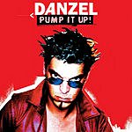 Danzel Pump It Up! (5-Track Single)