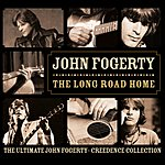 John Fogerty The Long Road Home: The Ultimate John Fogerty - Creedance Collection