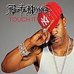 Busta Rhymes Touch It (Remix Single) (Parental Advisory)