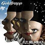 Goldfrapp Fly Me Away (3 Track Single)
