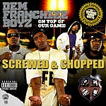 Dem Franchize Boyz On Top Of Our Game (Screwed & Chopped) (Parental Advisory)