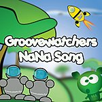 Groovewatchers Nana Song