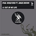 Paul Woolford Out Of My Life/Freak Mode
