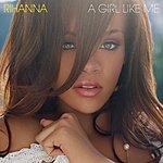 Rihanna A Girl Like Me (CD Full Length)