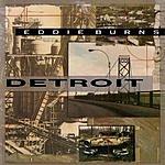 Eddie Burns Detroit