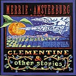 Merrie Amsterburg Clementine And Other Stories
