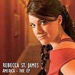 Rebecca St. James America The EP