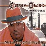 Corey Clark No More Tears