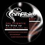 Jay Tripwire Nu Step EP