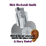 Dick Heckstall-Smith A Story Ended