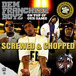 Dem Franchize Boyz On Top Of Our Game (Screwed & Chopped) (Edited)