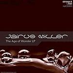 Jairus Miller The Age Of Wonder