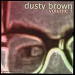 Dusty Brown Volume 1