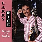 Larry Rice Notions And Novelties