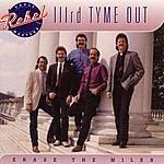 IIIrd Tyme Out Erase The Miles