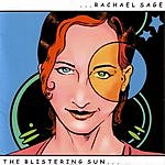 Rachael Sage The Blistering Sun