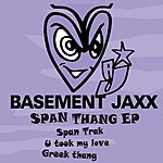 Basement Jaxx Span Thang EP