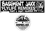 Basement Jaxx Fly Life (Single)